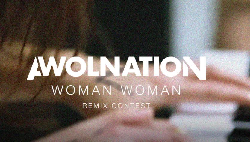 AWOLNATION - Woman Woman Remix