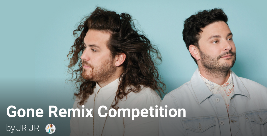 Gone Remix Competition
