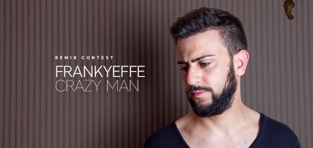 Frankyeffe - Crazy Man
