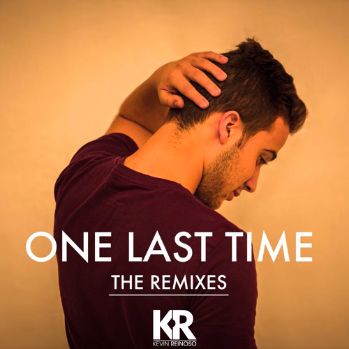 Kevin Reinoso - One Last Time Remix Contest