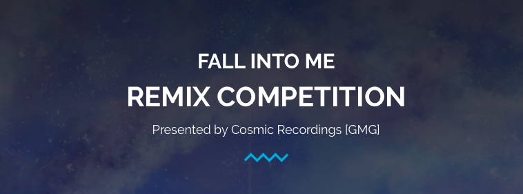 FALL INTO ME REMIX COMPETITION