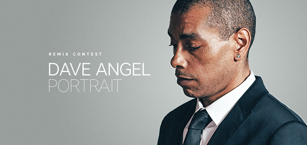 Dave Angel - Portrait Remix Contest