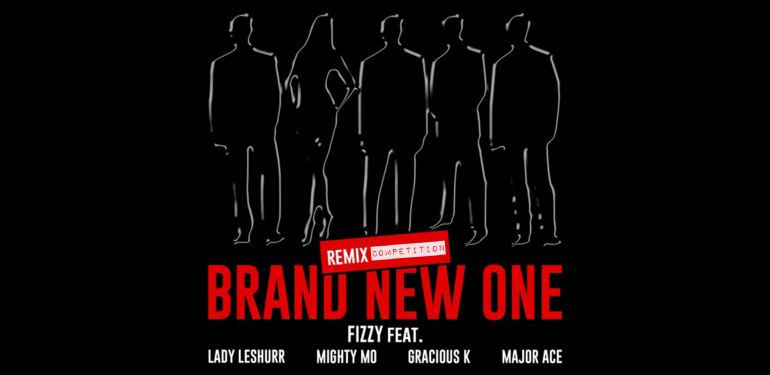 Fizzy 'Brand New One' Remix Competition