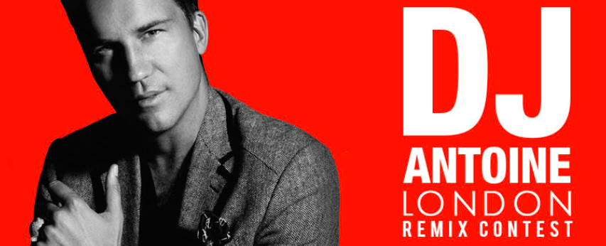 "Remix Contest; DJ Antoine - ""London"""