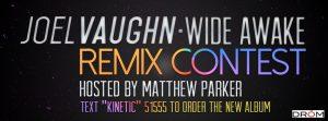 Remix Contest; Joel Vaughn