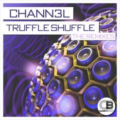 Remix Chann3l - Truffle Shuffle