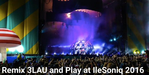 Remix 3LAU and play at IleSoniq