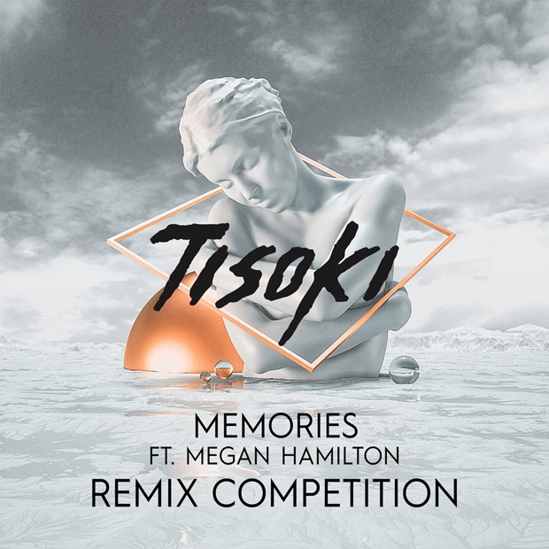 Tisoki - Memories Remix Competition