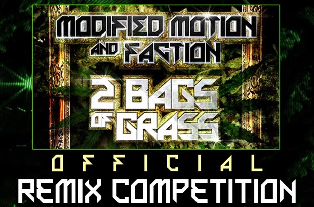 Drum & Bass Remix Competition 2 Bags of Grass