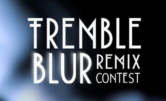 Remix Contest; Tremble - BLUR