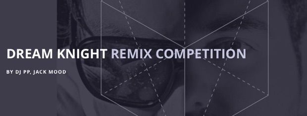DJ PP, Jack Mood - Dream Knight Remix Competition