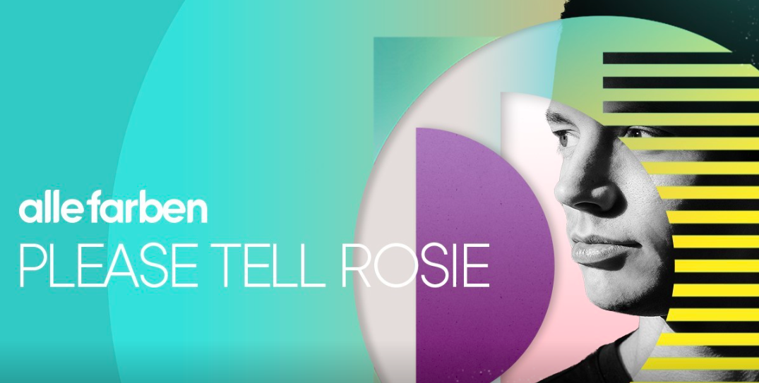 Alle Farben - Please Tell Rosie Remix Contest