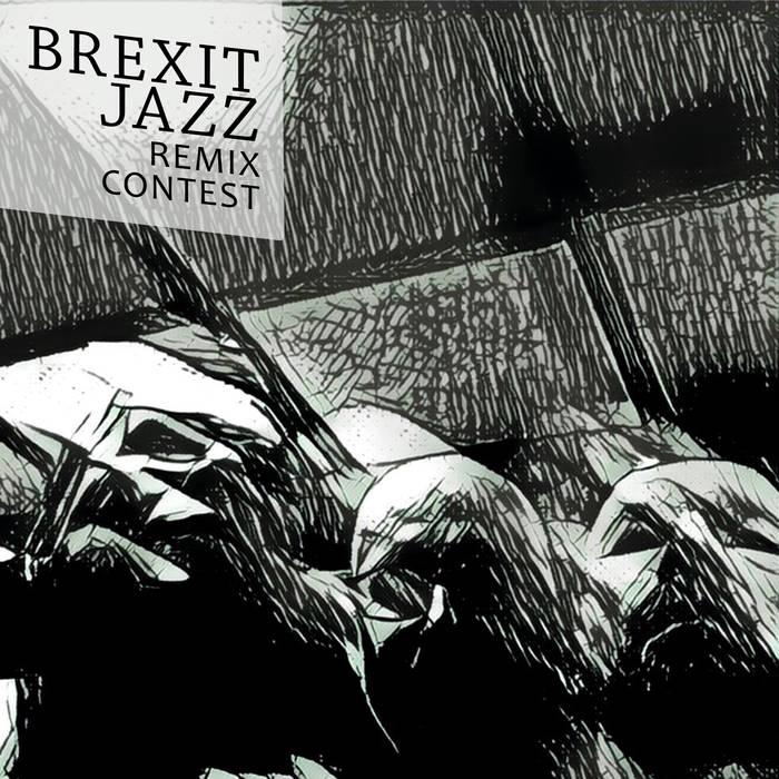 Brexit Jazz Remix Contest