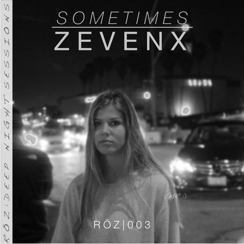 Remix Contest ZEVENX - Sometimes