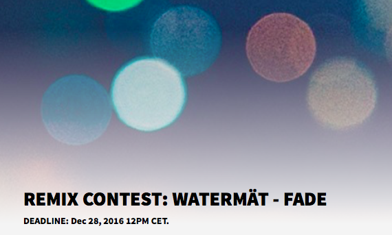 WATERMÄT - FADE Remix Competition