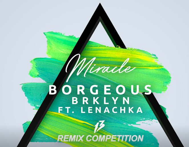 Bourgeous - Miracle - Remix Competition