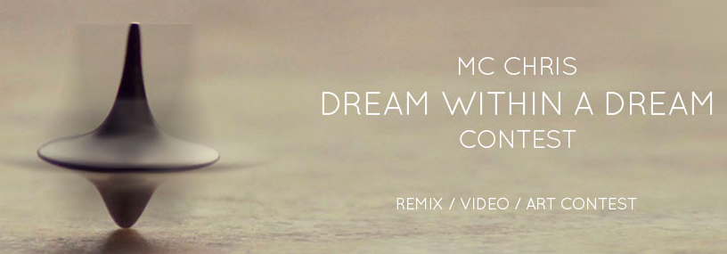 MC CHRIS is Dreaming Remix Contest