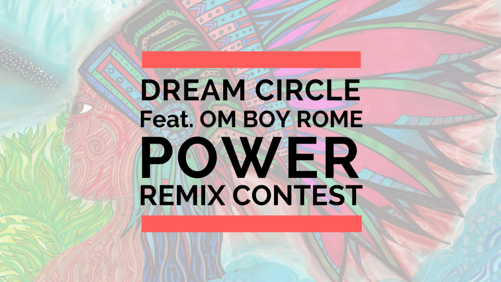 Dream Circle - Power Remix Contest