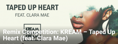 KREAM - Taped Up Heart ft.Clara Mae Remix Comp