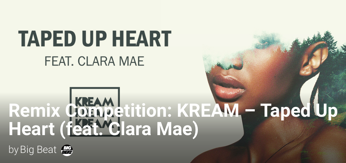KREAM - Taped Up Heart ft.Clara Mae Remix Comp