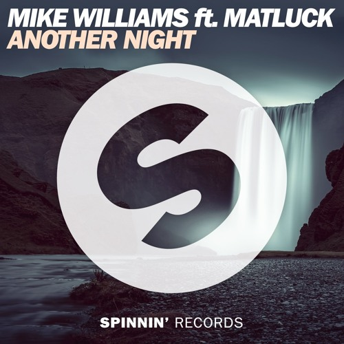 Spinnin' Records Remix Mike Williams