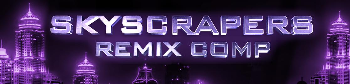Skyscrapers Remix Contest