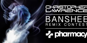 Christopher Lawrence – Banshee Remix Contest via Pharmacy