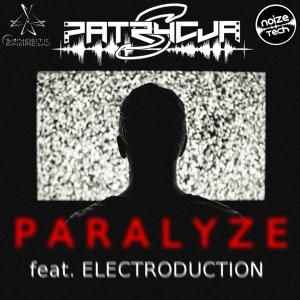 Remix Contest; PATRYCJA S. - PARALYZE (FEAT. ELECTRODUCTION)
