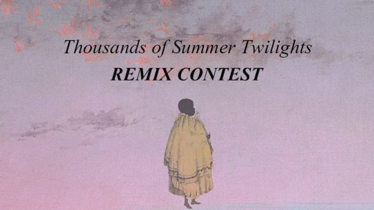Thousands of Summer Twilights Remix Contest