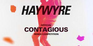 Remix Contest; Haywyre