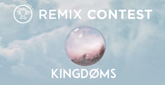 New Remix Contest; KINGDØMS - Senses