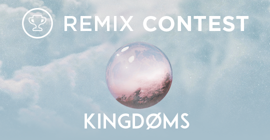 New Remix Contest; KINGDØMS - Senses