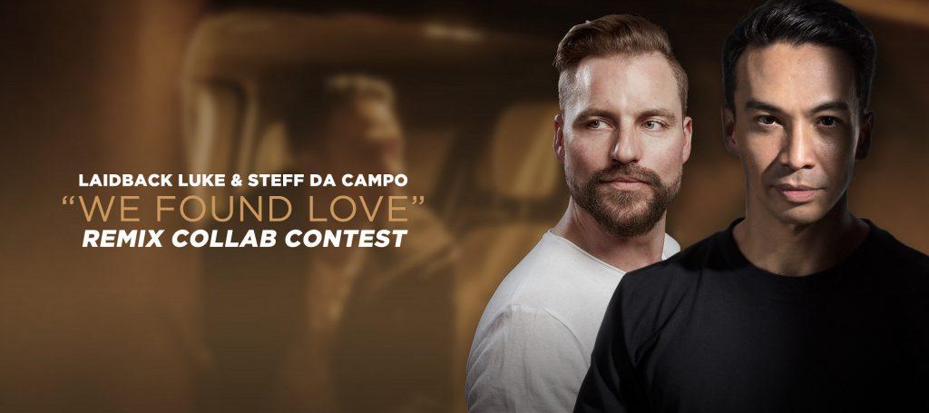 Remix 'We found love' by Laidback Luke and Steff Da Campo