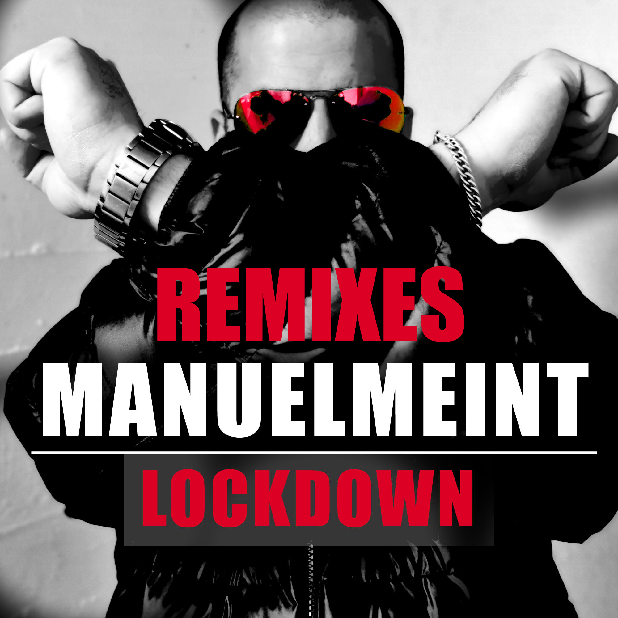 Remix Manuelmeint - Lockdown