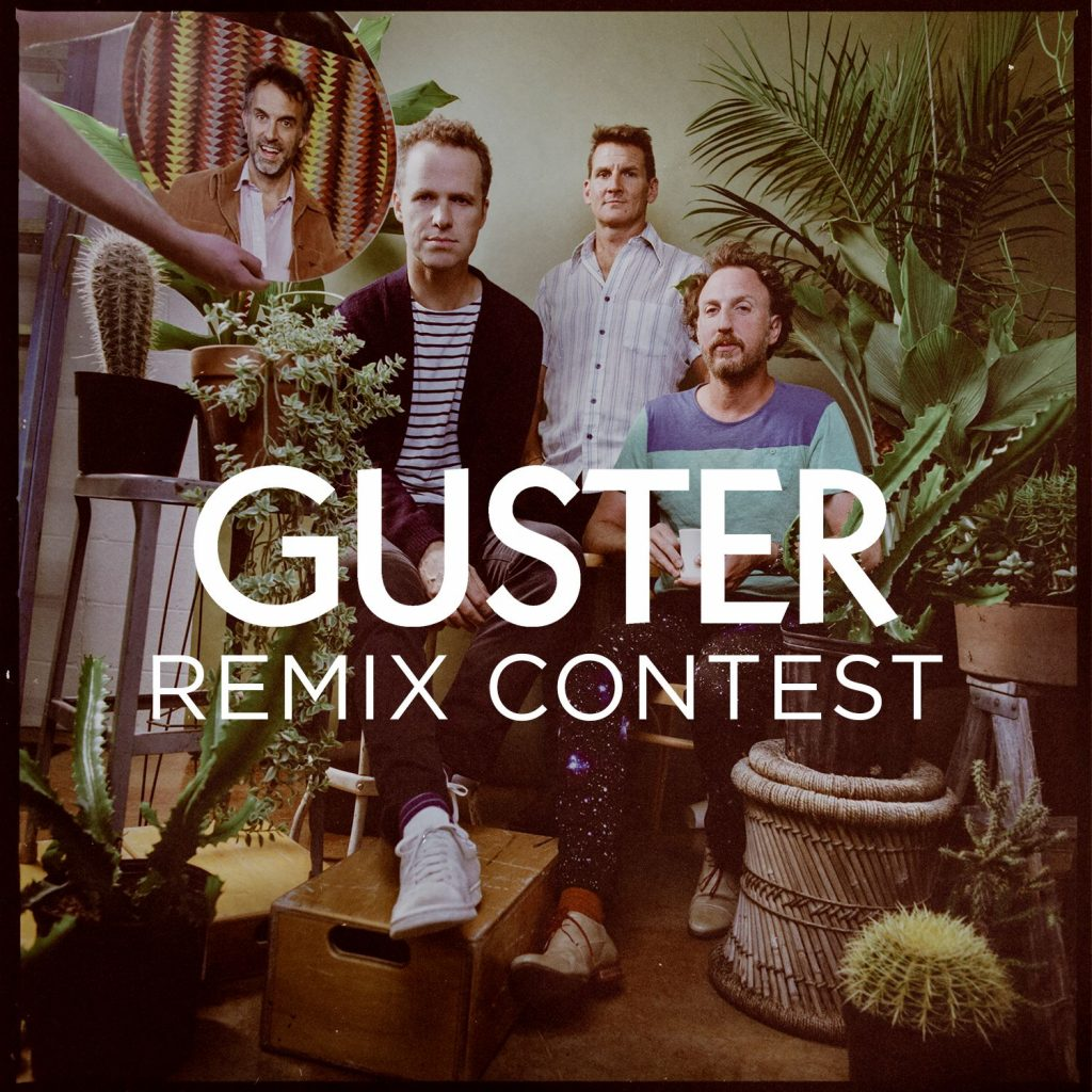 Remix Contest; Guster!