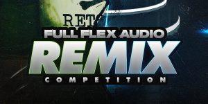 Full Flex Audio Remix Competition