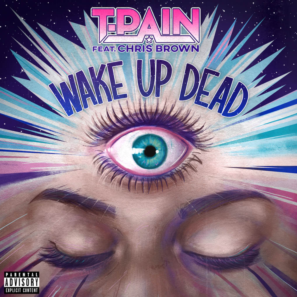 T-Pain - Wake Up Dead