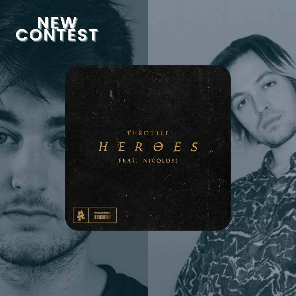 Throttle (feat. NICOLOSI) - 'Heroes' Remix Contest