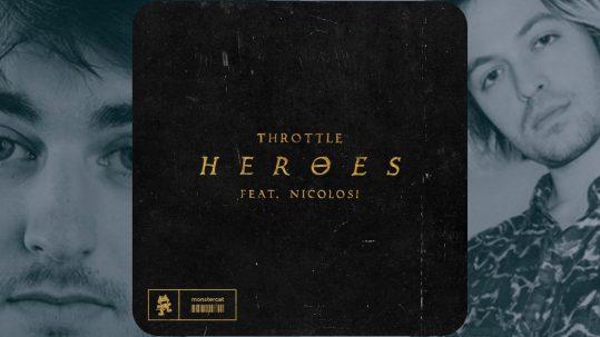 Throttle (feat. NICOLOSI) - 'Heroes' Remix Contest