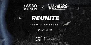 Remix Lasso The Sun & WildVibes – Reunite