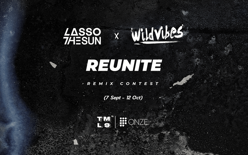 Remix Lasso The Sun & WildVibes – Reunite
