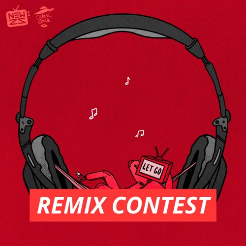 LET GO / REMIX CONTEST