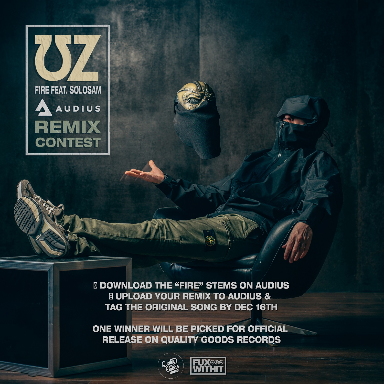 UZ's 'Fire' Remix Contest