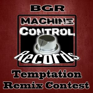 """BGR - Temptation Remix Contest"""