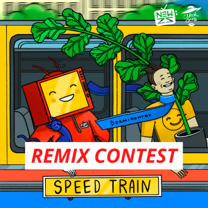 SPEED TRAIN / REMIX CONTEST
